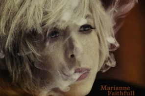 Song of the Week: Marianne Faithfull – Late Victorian Holocaust