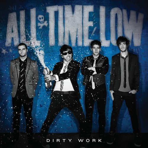 Dirty Work – All Time Low Album Review – June 7, 2011